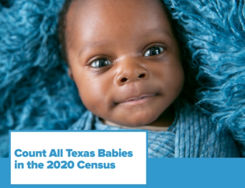 Texans Care for Children Launches Census Resource Page Targeted to Children & Families